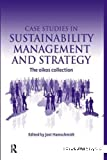 Case studies in Sustainability and strategy, volume 1