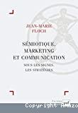 Sémiotique, marketing et communication
