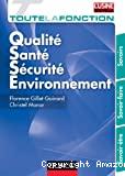 Qualité santé-sécurité environnement