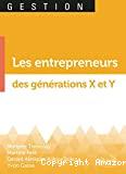 Les entrepreneurs des générations X et Y