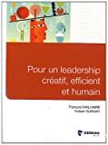 Pour un leadership créatif, efficient et humain
