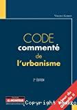 Code commenté de l'urbanisme
