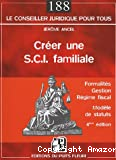 Créer une SCI familiale