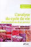 L'analyse du cycle de vie d'un produit ou d'un service