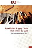 Spécificités du supply chain du secteur du luxe