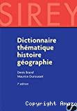 DICTIONNAIRE THEMATIQUE HISTOIRE GEOGRAPHIE