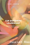 CSR discovery leadership