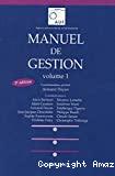 MANUEL DE GESTION VOLUME 1 - 2è édition
