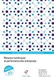 Réseaux numériques et performance des entreprises
