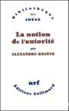 NOTION DE L'AUTORITE (LA)