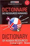 DICTIONNAIRE FRANCAIS/ANGLAIS DES RESSOURCES HUMAINESDICTIONARY ENGLISH/FRENCH OF HUMAN RESOURCES