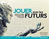 Jouer avec les futurs
