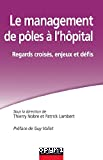 Le management de pôles à l'hôpital