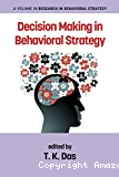 Decision making in behavioral strategy